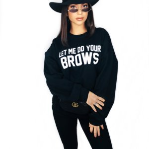 LET ME DO YOUR BROWS HOODIE